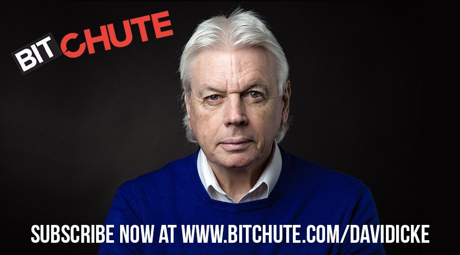 Subscribe to the David Icke Bitchute video channel – YouTube without the censorship