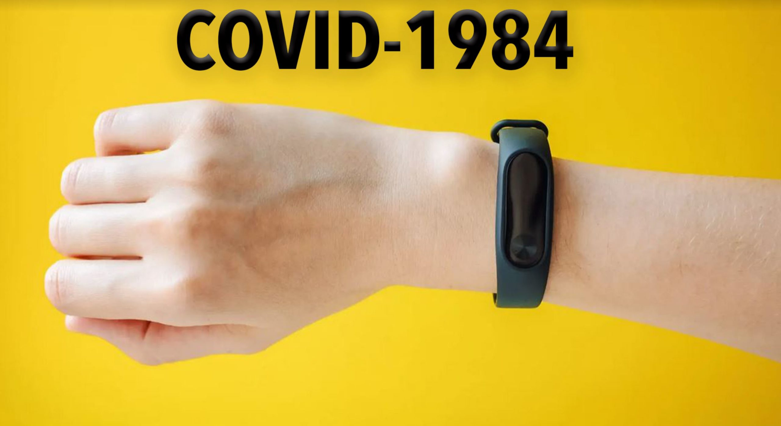 More New Wearable COVID Tech That Constantly Tracks and Zaps People