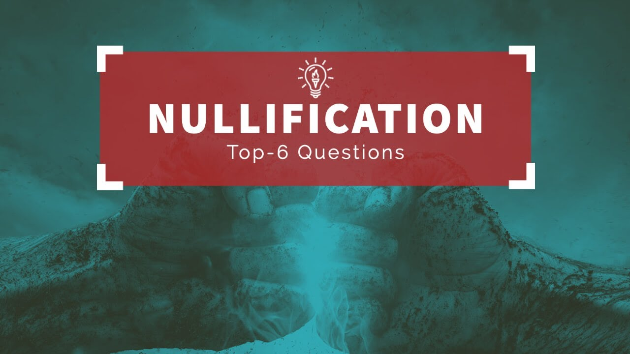 Answering the Top 6 Questions About Nullification Strategy