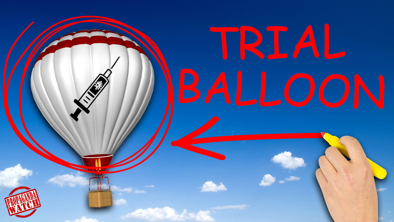 How to Spot a Propaganda Trial Balloon – Propaganda Watch