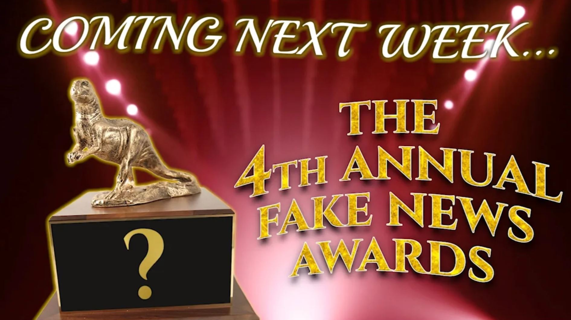 Announcing the 4th Annual Fake News Awards