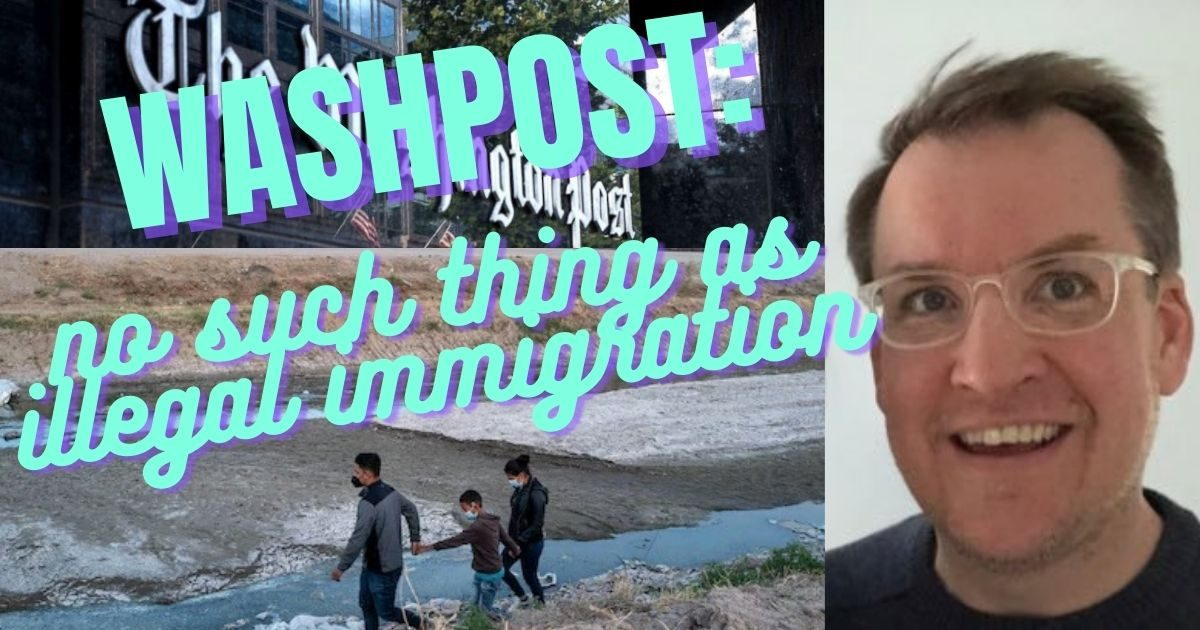 WashPost Lies about COVID Infections, Omits Illegal Immigration Completely