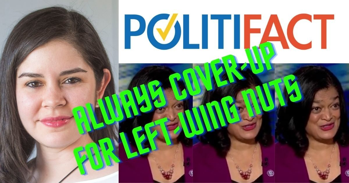 PolitiFact Shamelessly Covering for Left-Wing Politicians, Not Rigorously Fact-Checking