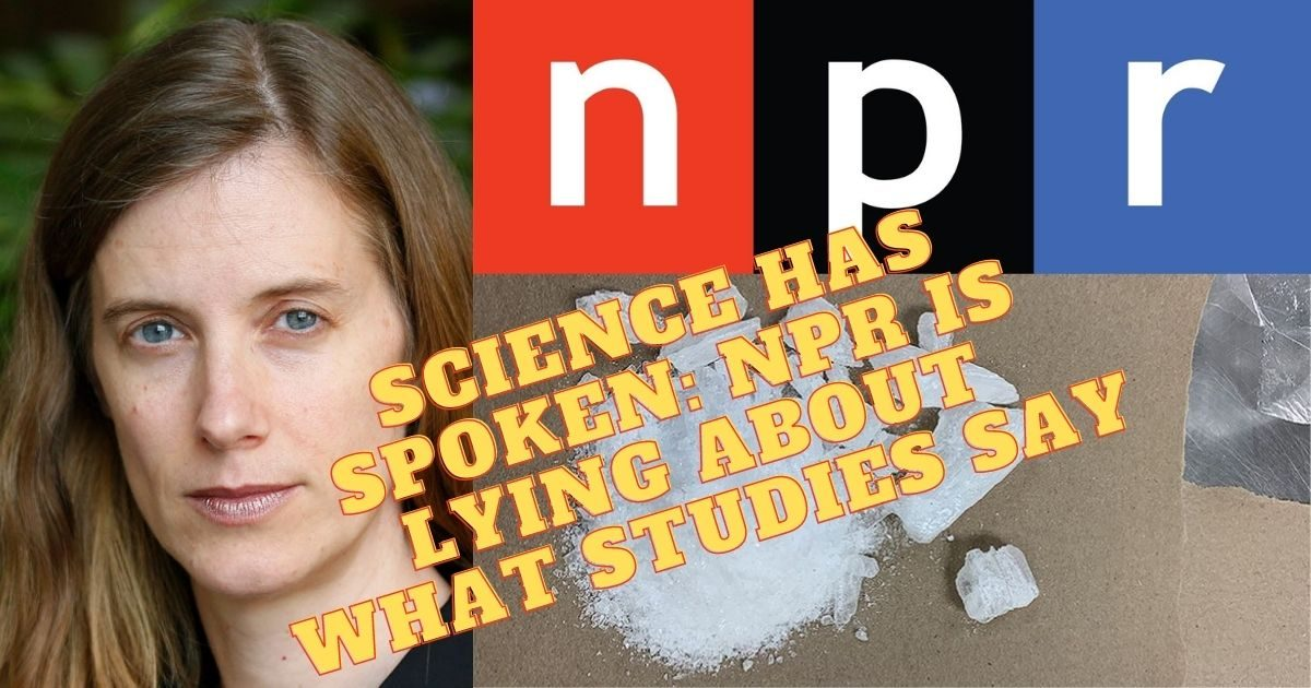 NPR Wildly Exaggerates Studies to say Paying Addicts Keeps them off Meth